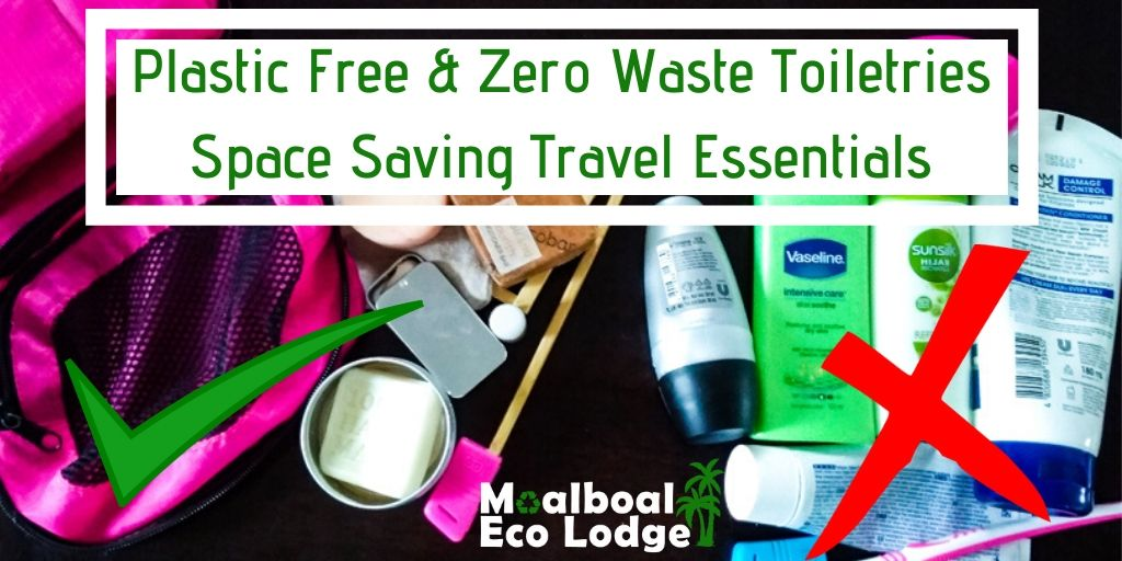 Plastic Free and Zero Waste Toiletries, Space Saving Travel Essentials, new normal luggage allowance, plastic free zero waste bathroom, shampoo bar, solid shampoo, conditioning bar, natural deodorant, solid lotion bar, moisturising bar, toothpowder, alcohol hand sanitiser spray, menstrual cup, moon cup, bamboo cotton buds or ear swabs, bamboo q-tips, Moalboal Eco Lodge